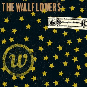 Bringing Down the Horse - Image: Wallflowers Bringing Downthe Horse