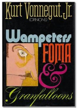 Wampeters, Foma and Granfalloons - First edition
