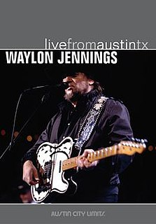 <i>Live from Austin, TX</i> (Waylon Jennings album) 2006 live album by Waylon Jennings