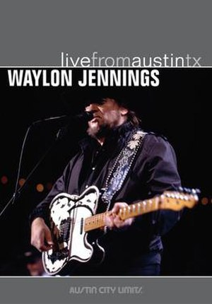 Live from Austin, TX (Waylon Jennings album) - Image: Waylon Jennings Live From Austin TX