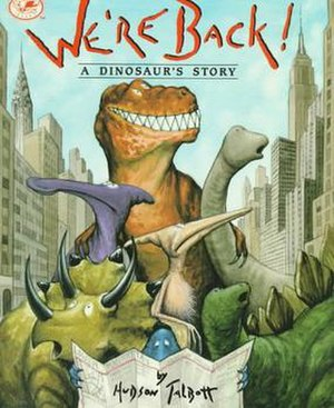We're Back! A Dinosaur's Story (book) - We're Back: A Dinosaur's Story book cover
