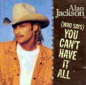 (Who Says) You Can't Have It All - Image: Who Says You Can't Have It all