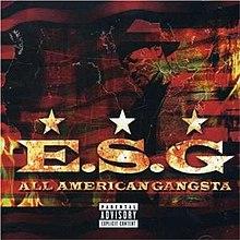 ... All American Gangsta, 2004 albums, E.S.G. albums, Gangsta rap albums