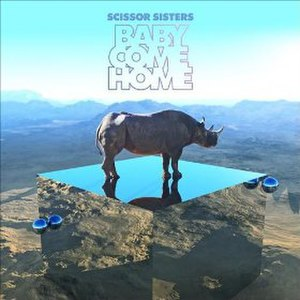 Baby Come Home (Scissor Sisters song) - Image: Baby Come Home