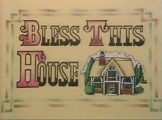 <i>Bless This House</i> (British TV series) UK sitcom