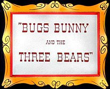 Bugs Bunny and the Three Bears Title.jpg