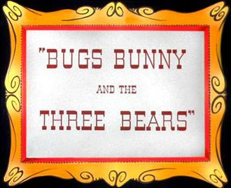 Bugs Bunny and the Three Bears - The title card of Bugs Bunny and the Three Bears.
