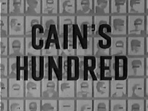 Cain's Hundred - Image: Cain's Hundred titlecard