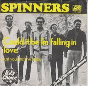 Could It Be I'm Falling in Love - Image: Could It Be I'm Falling In Love Spinners