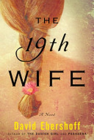 The 19th Wife - Image: David Ebershoff The 19th Wife A Novel