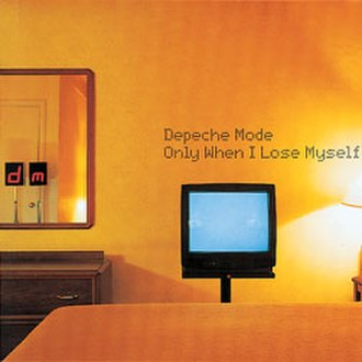 Only When I Lose Myself - Image: Depeche Mode Only When I Lose Myself