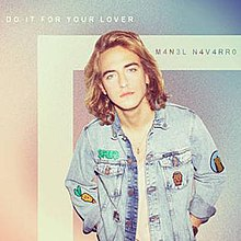 Do It for Your Lover - Manel Navarro.jpg