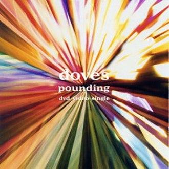 Pounding - Image: Doves Pounding DVD