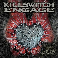 Killswitch Engage-The End Of Heartache