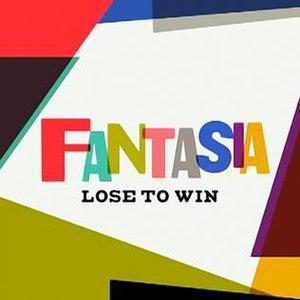 Lose to Win - Image: Fantasia Lose to Win