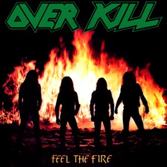 Feel the Fire (Overkill album) - Image: Feelfire