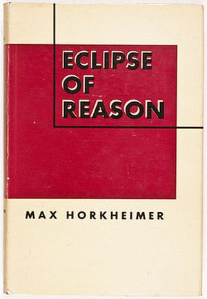 Max Horkheimer - Eclipse of Reason