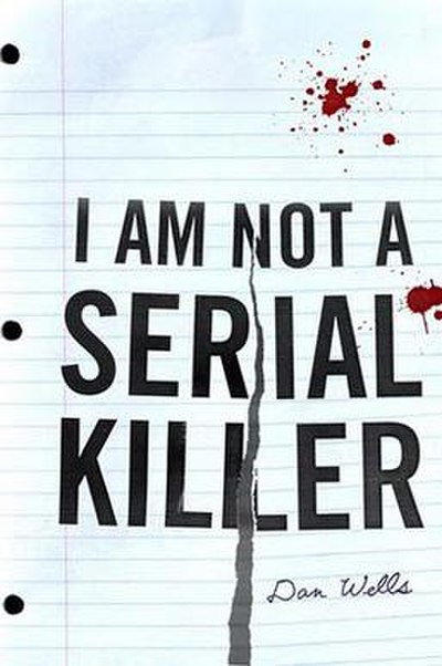 Picture of a book: I Am Not A Serial Killer