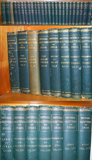 The Imperial Gazetteer of India - The Imperial Gazetteer of India, 1908, showing the 26 volumes, including the first four encyclopaedic volumes entitled Indian Empire: Descriptive, Historical, Economic and Administrative, and the last volume (26), Atlas