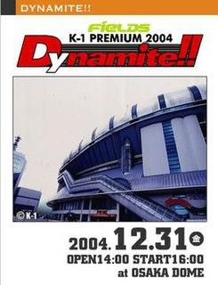 K-1 PREMIUM 2004 Dynamite!! K-1 martial arts event in 2004