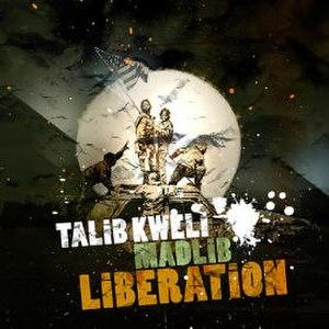 Liberation (Talib Kweli and Madlib album) - Image: Kweli madlib liberation