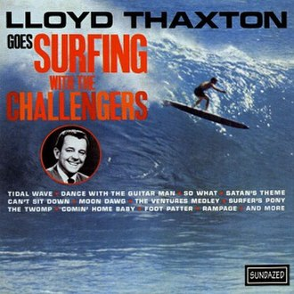 Lloyd Thaxton Goes Surfing with The Challengers - Image: Lloyd Thaxton Goes Surfing with The Challengers