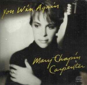 You Win Again (Mary Chapin Carpenter song) - Image: MCC You Win Again cover