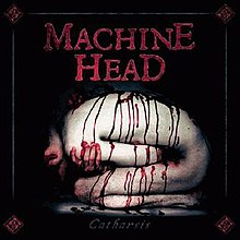 [Image: 220px-Machine_Head_Catharsis_Album_Cover.jpg]