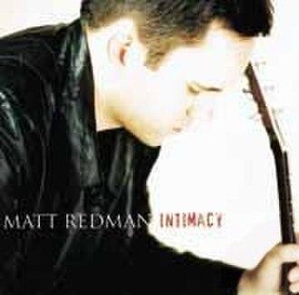 Intimacy (Matt Redman album) - Image: Matt Redman Intimacy