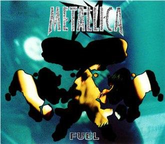 Fuel (song) - Image: Metallica Fuel cover