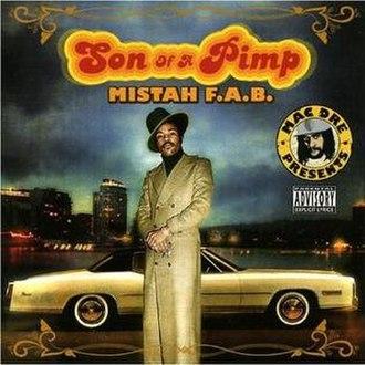 Son of a Pimp - Image: Mistah f.a.b. son of a pimp cover