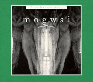Kicking a Dead Pig: Mogwai Songs Remixed - Image: Mogwai Kicking A Dead Pig