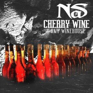 Cherry Wine - Image: Nas Featuring Amy Winehouse Cherry Wine