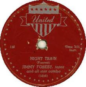 Night Train (Jimmy Forrest composition) - Image: Night Train Forest label