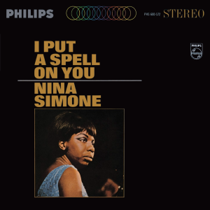 I Put a Spell on You (album) - Image: Nina Simone I Put a Spell on You
