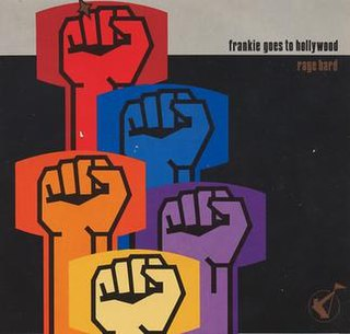 Rage Hard 1986 single by Frankie Goes to Hollywood
