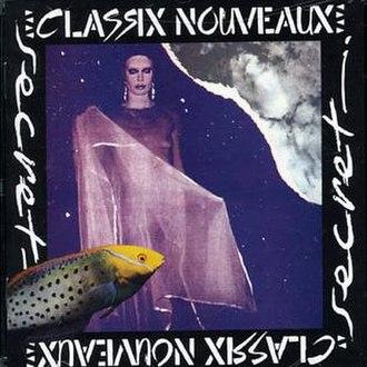 Secret (Classix Nouveaux album) - Image: Secret (Classix Nouveaux album) cover