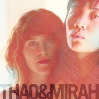 Thao + Mirah - Image: Thao + Mirah