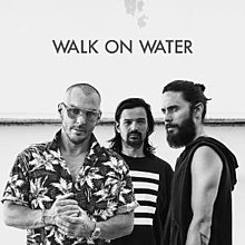 Thirty Seconds to Mars - Walk on Water (artwork).jpg