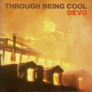 Through Being Cool (Devo song) - Image: Through 7 uk 400