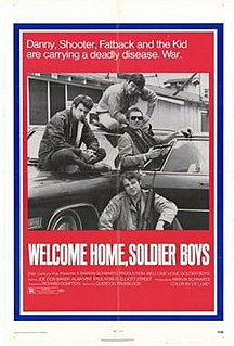 <i>Welcome Home, Soldier Boys</i> 1971 film by Richard Compton