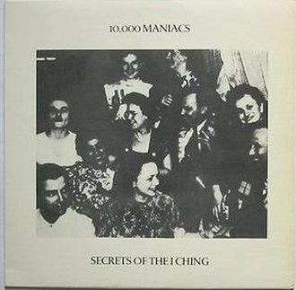 Secrets of the I Ching - Image: 10000maniacs secrets