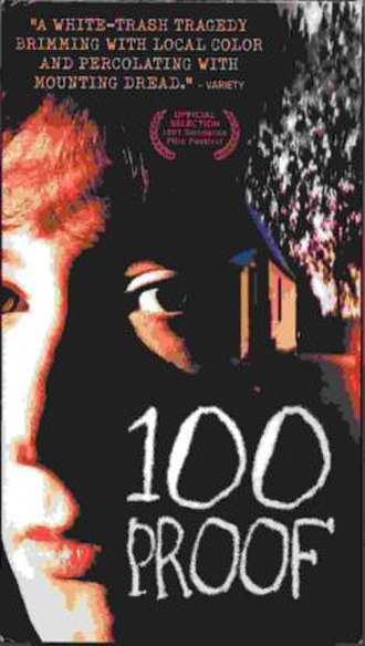 100 Proof (film) - Image: 100 Proof (VHS cover)