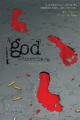 A god Somewhere - Image: A God Somewhere (graphic novel) cover art