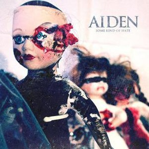 Some Kind of Hate - Image: Aiden Some Kind of Hate