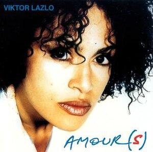 Amour(s) - Image: Amours Viktor Lazlo
