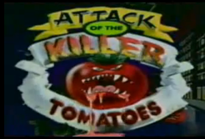 Attack of the Killer Tomatoes (TV series) - Image: Attack of the Killer Tomatoes Animated Series
