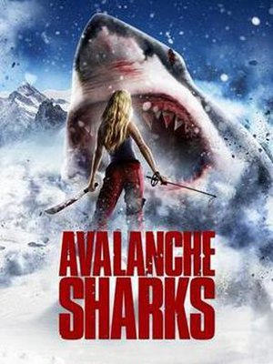 Avalanche Sharks - Promotional release poster