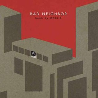 Bad Neighbor - Image: Bad Neighbor Instrumentals