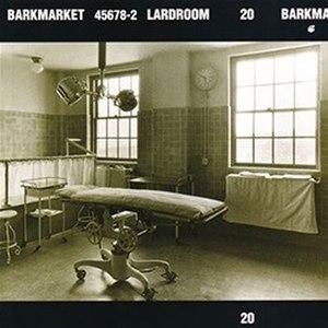 Lardroom - Image: Barkmarket Lardroom